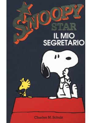 Il mio segretario. Snoopy star