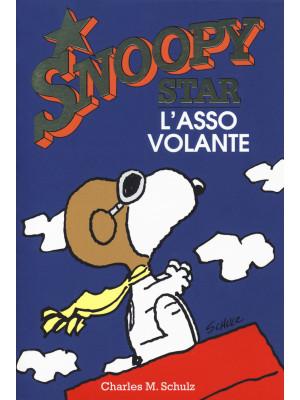 L'asso volante. Snoopy star