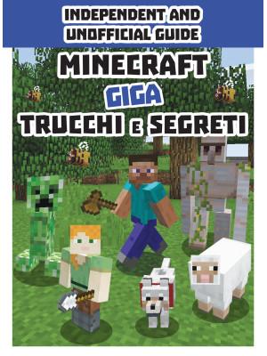 Minecraft. Giga trucchi e segreti
