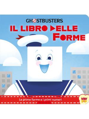 Ghostbusters. Il libro delle forme. Ediz. a colori