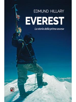 Everest. La storia della prima ascesa