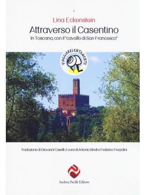 Attraverso il Casentino. In Toscana con il «cavallo di San Francesco»