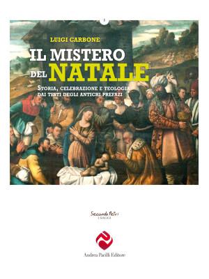 Il mistero del Natale. Storia, celebrazione e teologia dai testi degli antichi prefazi