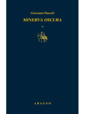 Minerva oscura-Sotto il velame-La mirabile visione