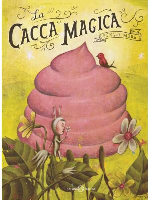 La cacca magica