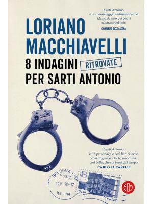 8 indagini ritrovate per Sarti Antonio
