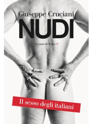 Nudi. Il sesso degli italiani