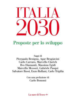 Italia 2030. Proposte per lo sviluppo