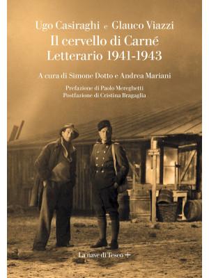 Il cervello di Carné. Letterario 1941-1943