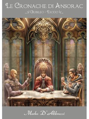 Giubileo-Esodo. Le cronache di Ansorac
