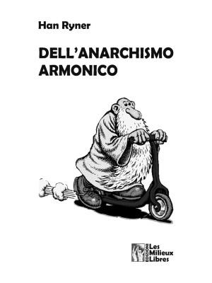 Dell'anarchismo armonico