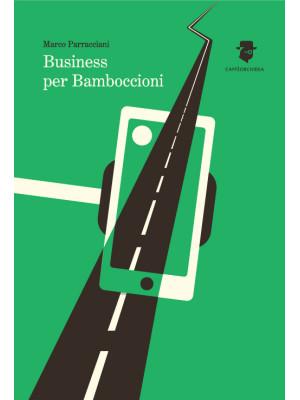 Business per bamboccioni