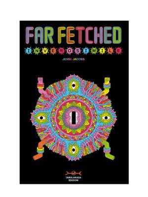 Far Fetched. Inverosimile