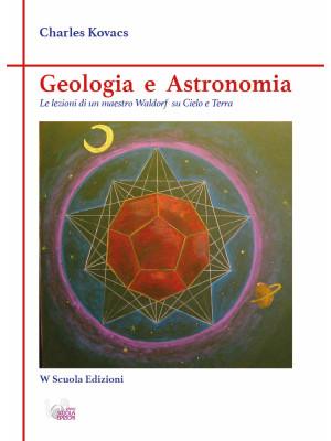 Geologia e astronomia. Le lezioni di un maestro fra cielo e terra