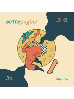 Settepagine. L'opuscolo di Settepiani. Vol. 3: #ilsalto