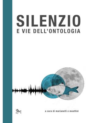 Silenzio e vie dell'ontologia
