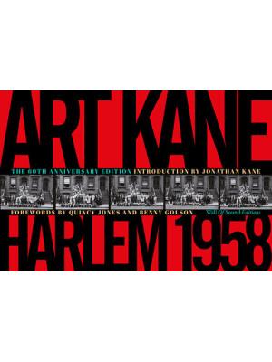 Art Kane. Harlem 1958. Ediz. illustrata
