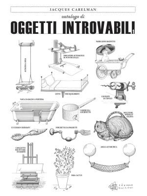 Catalogo di oggetti introvabili. Ediz. illustrata. Vol. 1