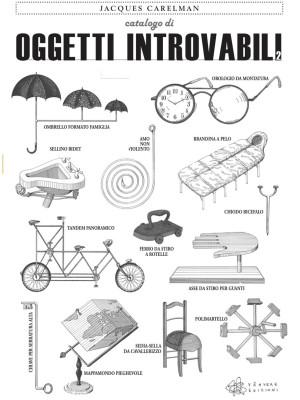 Catalogo di oggetti introvabili. Ediz. illustrata. Vol. 2