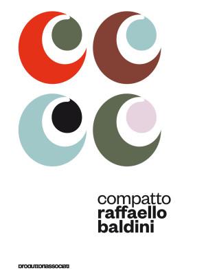 Compatto. Raffello Baldini legge Raffaello Baldini. Audiolibro. Con 4 CD-Audio