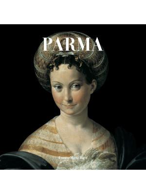 Parma. Ediz. a colori