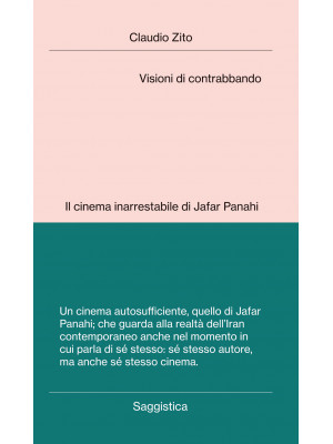 Visioni di contrabbando. Il cinema inarrestabile di Jafar Panahi