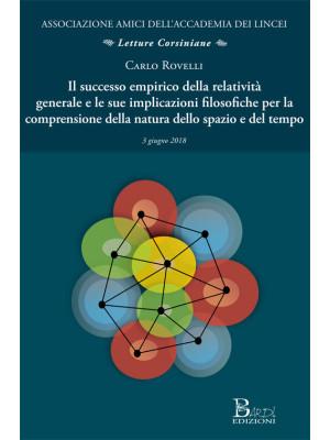 Il successo empirico della relatività generale e le sue implicazioni filosofiche per la comprensione della natura dello spazio e del tempo