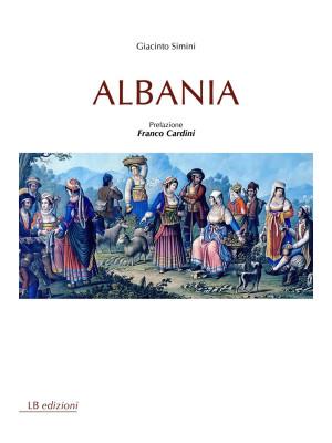 Albania. Ediz. integrale