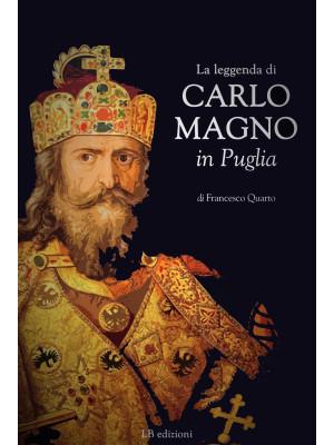 La leggenda di Caro Magno in Puglia