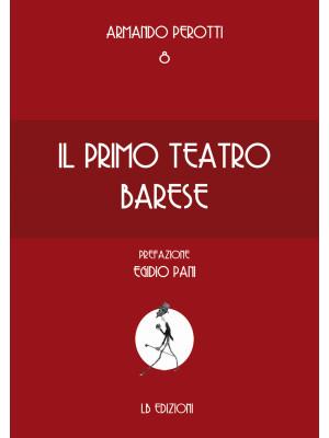 Il primo teatro di Bari