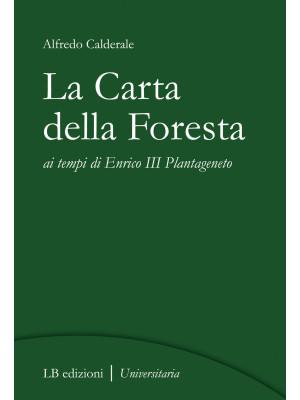 La Carta della Foresta ai tempi di Enrico III Plantageneto