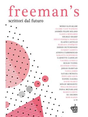 Freeman's. Scrittori dal futuro. Vol. 1