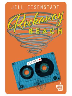 Rockaway Beach. Nuova ediz.