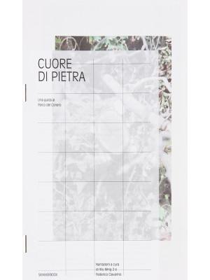 Cuore di pietra. Una guida al Parco del Conero. Ediz. italiana e inglese
