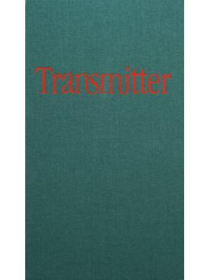 Transmitter. Ediz. illustrata