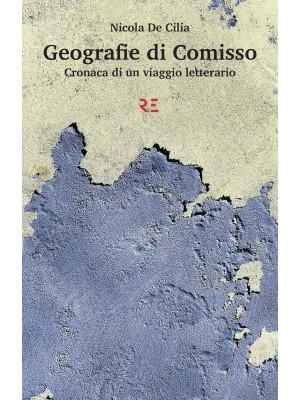 Geografie di Comisso. Cronaca di un viaggio letterario