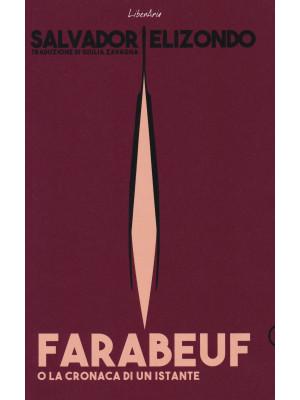 Farabeuf o la cronaca di un istante