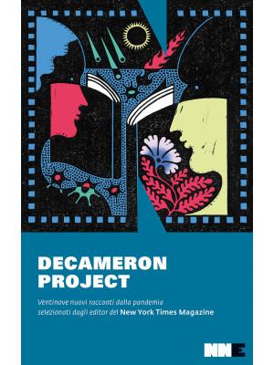 Decameron project. Ventinove nuovi racconti dalla pandemia selezionati dagli editor del New York Times