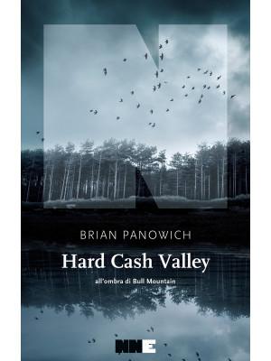 Hard Cash Valley. All'ombra di Bull Mountain