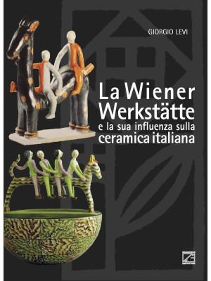 La Wiener Werkstätte e la sua influenza sulla ceramica italiana