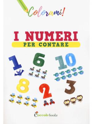 I numeri per contare. Ediz. a colori