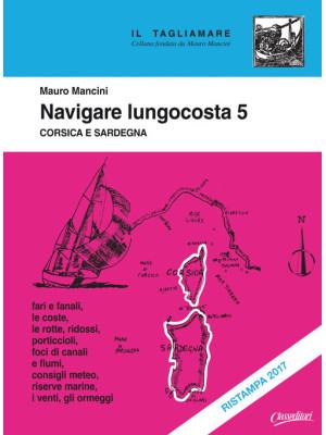 Navigare lungocosta. Vol. 5: Corsica e Sardegna