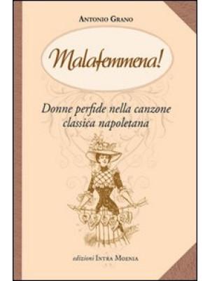 Malafemmena. Donne perfide nella canzone classica napoletana