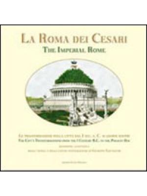 La Roma dei Cesari (rist. anast.). Ediz. illustrata