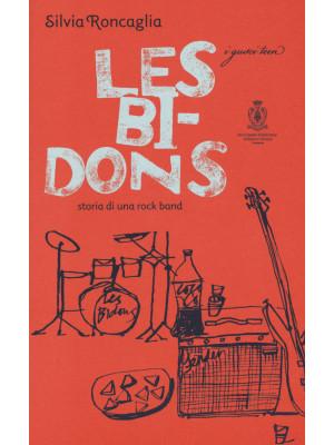 Les Bidons. Storia di una rock band