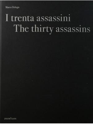 I trenta assassini. Ediz. italiana e inglese