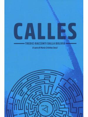 Calles. Tredici racconti dalla Bolivia