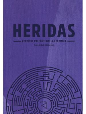 Heridas. Ventidue racconti dalla Colombia
