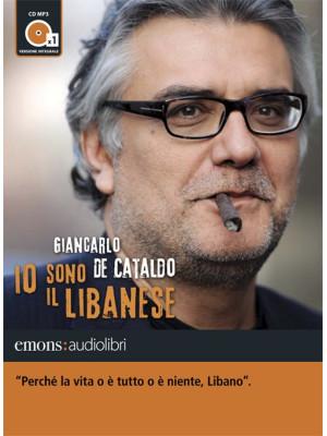 Io sono il Libanese letto da Giancarlo De Cataldo. Audiolibro. CD Audio formato MP3. Ediz. integrale