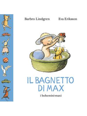 Il bagnetto di Max. Ediz. illustrata